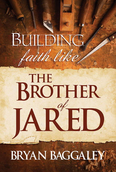 cover of Building Faith in the Brother of Jared