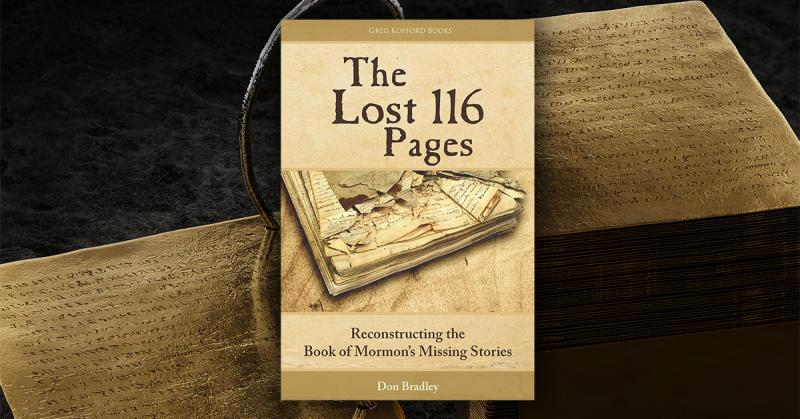 The Lost 116 Pages by Don Bradley. Image of Gold Plates by Laci Gibbs.