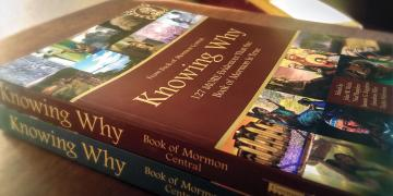 Knowing Why Part One and Knowing Why Part Two. Image by Book of Mormon Central.