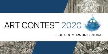 Book of Mormon Central Art Contest 2020